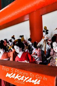 Top places to go in Wakayama Japan
