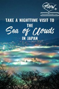 Take a night time visit to the Sea of Clouds in Japan